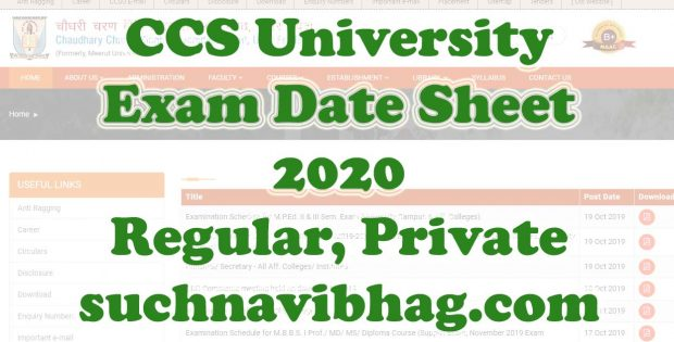 Download CCS University Exam Date Sheet 2020 for regular and private students for Ba, Bcom, Bsc, Ma, Mcom, Msc. Download CCS University Admit Card 2020 by name.