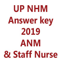 up nhm answer key 2019 and result gnm and staff nurse