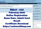 Complete notification about NIELIT CCC February 2020 Online Registration, Admit Card, Exam Date, Result, and Certificate download from student.nielit.gov.in.